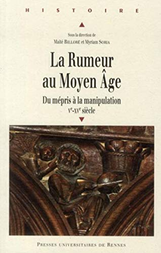 La Rumeur au Moyen Age : Du