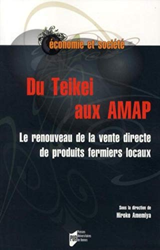 Du Teikei aux AMAP Le renouveau de la vente direct de produits: Amemiya Hiroko