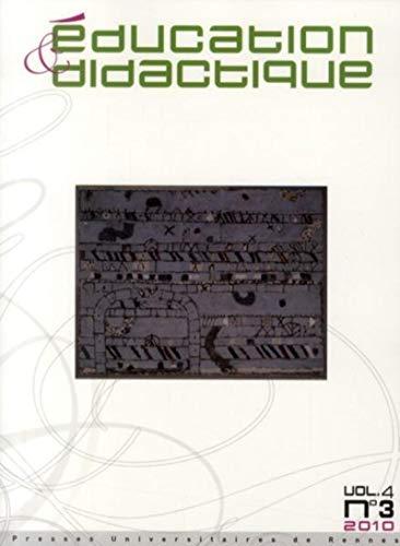 Education et Didactique Vol 4 No 3 2010: Collectif