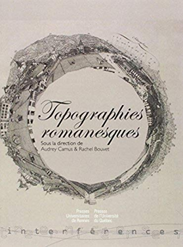 9782753513082: Topographies romanesques