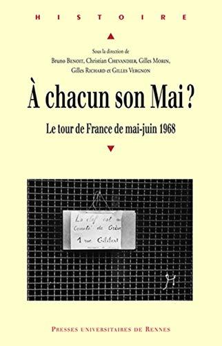 A chacun son Mai Le tour des France de mai juin 1968: Benoit Bruno