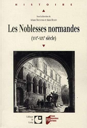 Les Noblesses normandes: Alain Hugon, Ariane Boltanski
