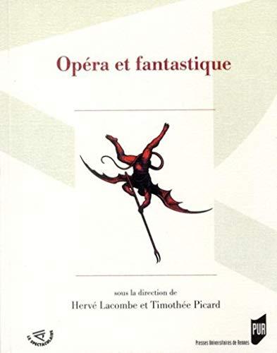 Opera et fantastique: Lacombe Herve