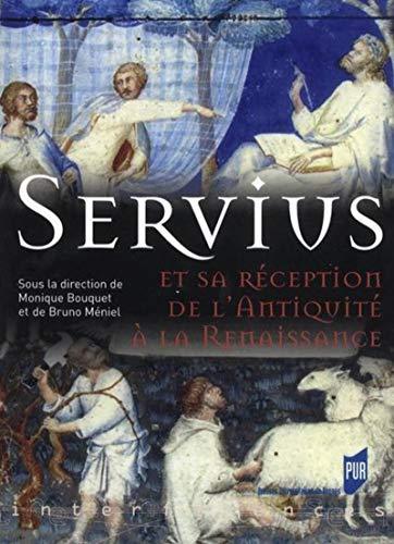 9782753513266: Servius et sa réception de l'Antiquité à la Renaissance