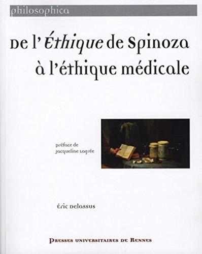 DE L ETHIQUE DE SPINOZA A L ETHIQUE MEDICALE: DELASSUS