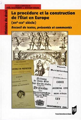 La procedure et la construction de l'Etat en Europe XVIe XIXe: Hautebert Joel