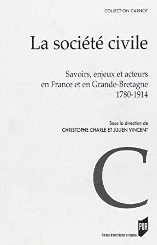 La societe civile Savoirs enjeux et acteurs en France et en Gran: Charle Christophe