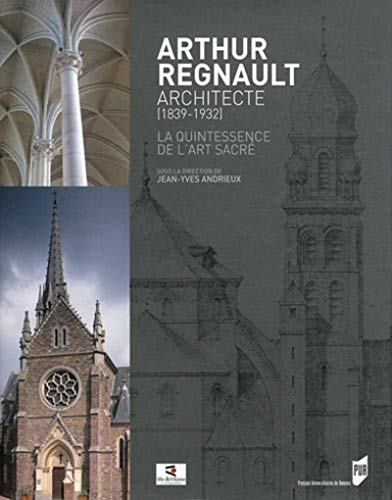 Arthur Regnault, architecte (1839-1932) (French Edition): Jean-Yves Andrieux