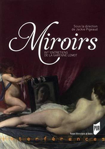 Miroirs: Entretiens de La Garenne-Lemot (15 ; 2008)