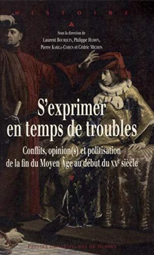 S'exprimer en temps de troubles Conflits opinion(s) politisation: Bourquin Laurent