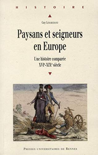 paysans et seigneurs en europe: Guy Lemarchand
