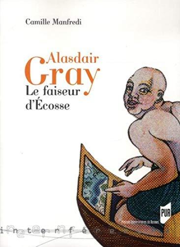 Alaisdair Gray Le faiseur d'Ecosse: Manfredy Camille