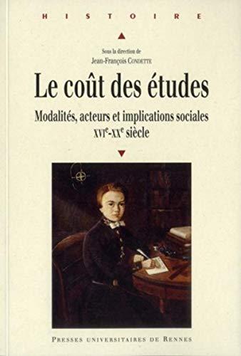 le coût des études ; modalités, acteurs et implications sociales ; XVI-XX si&...