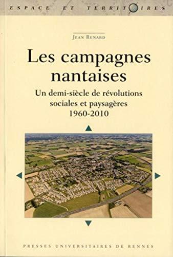Les campagnes nantaises Un demi siecle de revolutions sociales: Renard Jean