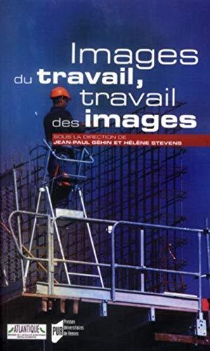 Images du travail travail des images: Gehin Jean Paul