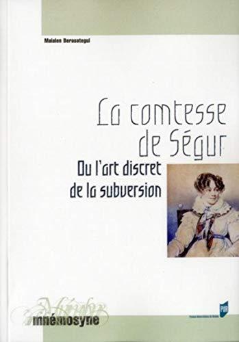 9782753518247: la comtesse de Ségur ; ou l'art discret de la subversion