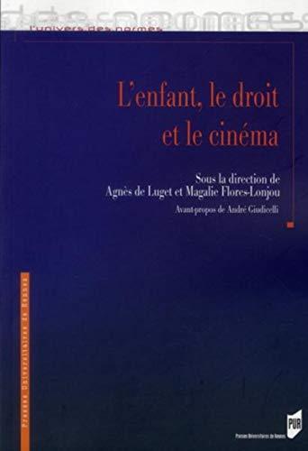 L'enfant le droit et le cinema: Luget, Agnes de