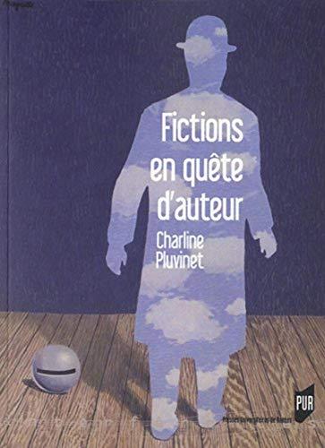 Fictions en quete d'auteur: Pluvinet Charline