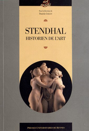 Stendhal Historien de l'art: Gallo Daniela