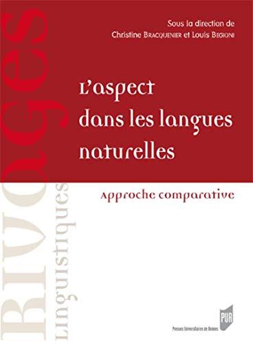 L'aspect dans les langues naturelles Approche comparative: Bracquenier Christine