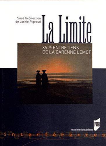 La limite XVIes entretiens de La Garenne Lemot: Collectif