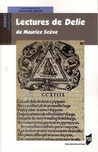 9782753520622: Lectures de D�lie : Maurice Sc�ve