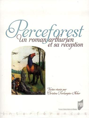 Perceforest : Unromanarthurienetsa...