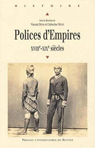Polices d'Empires XVIIIe XIXe siecles: Denis Vincent