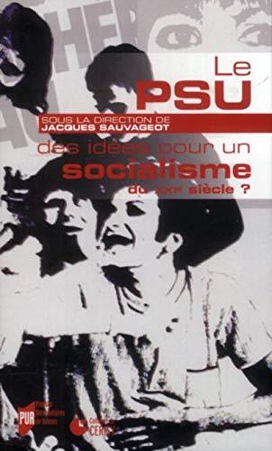 Le PSU des idees pour un socialisme du XXIe siecle Actes du: Sauvageot Jacques