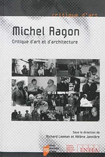 Michel Ragon Critique d'art et d'architecture: Leeman Richard