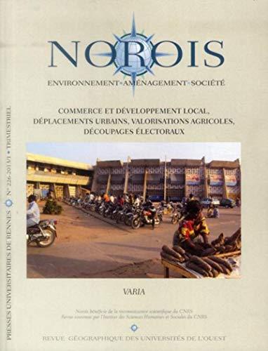 Norois No 226 Commerce et developpement local deplacements: Collectif
