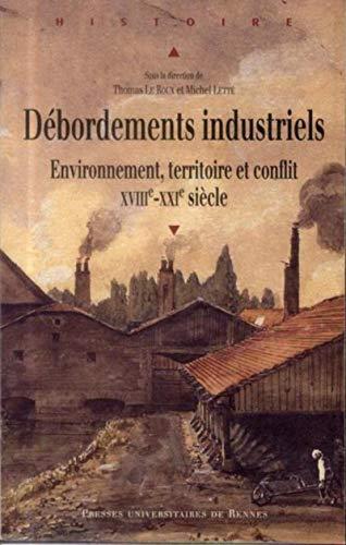 Débordements industriels: Michel Lette, Thomas Le Roux
