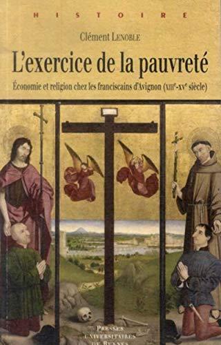 L'exercice de la pauvrete Economie et religion chez les francis: Lenoble Clement