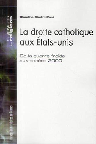 Droite catholique aux etats unis: Chelini Pont Bl