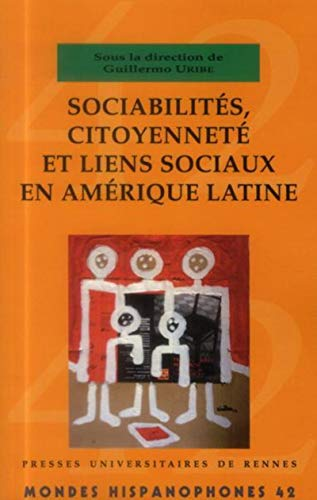 Mondes hispanophones No 42 Sociabilites citoyennete et liens: Guillermo Uribe