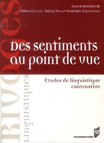 Des sentiments au point de vue Etudes de linguistique: Chuquet Helene