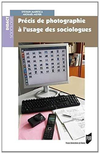 9782753527935: Précis de photographie à l'usage des sociologues