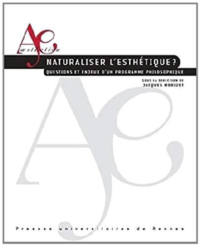 9782753529083: Naturaliser l Esthetique