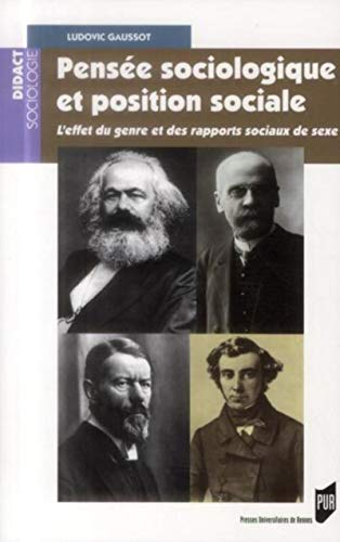 9782753529120: Pens�e sociologique et position sociale : L'effet du genre et des rapports sociaux de sexe