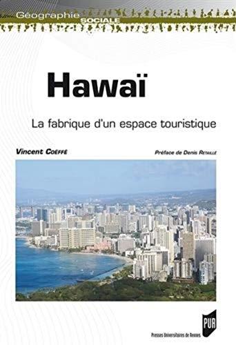 9782753532571: Hawa� : La fabrique d'un espace touristique