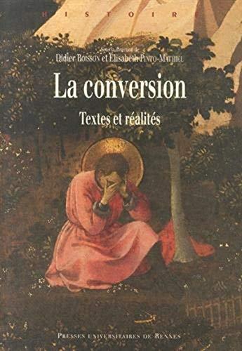 La conversion Tetes et realites: Boisson Didier