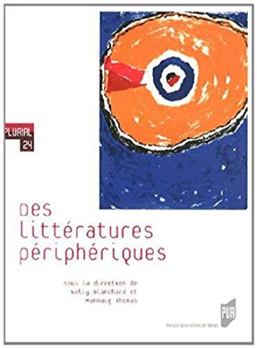 Des littératures périphériques: Mannaig Thomas, Nelly Blanchard