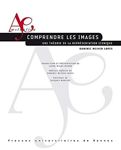 9782753534155: Comprendre les images : Une théorie de la représentation iconique