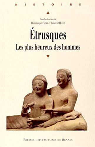 Etrusques : les plus heureux des hommes