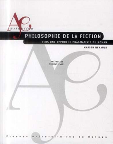 Philosophie de la fiction : vers une approche pragmatiste du: Renauld, Marion