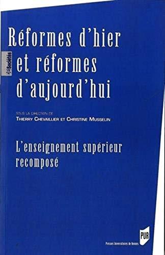 Reformes d'hier et reformes d'aujourd'hui L'enseignement: Chevaillier Thierry