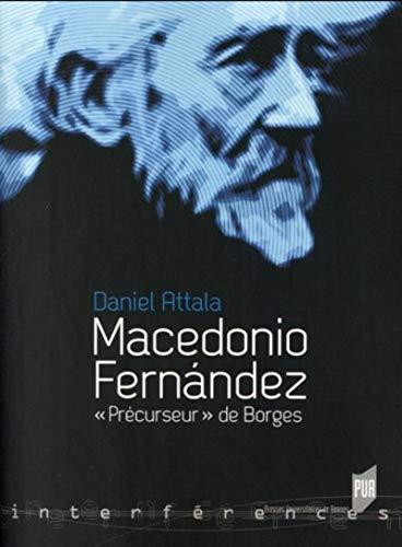 9782753535275: Macedonio Fernández : Précurseur