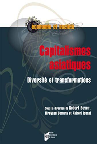 9782753535640: Capitalismes asiatiques : Diversité et transformations