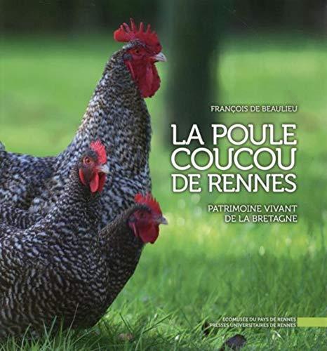9782753536319: La poule coucou de Rennes : Patrimoine vivant de la Bretagne