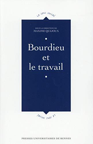 9782753536951: Bourdieu et le travail